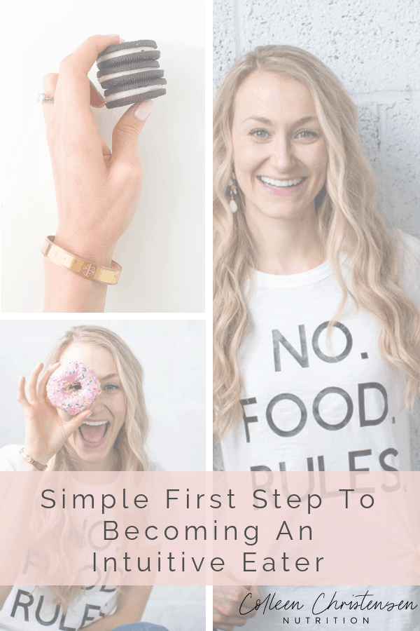 Easy Simple first step to becoming an intuitive eater
