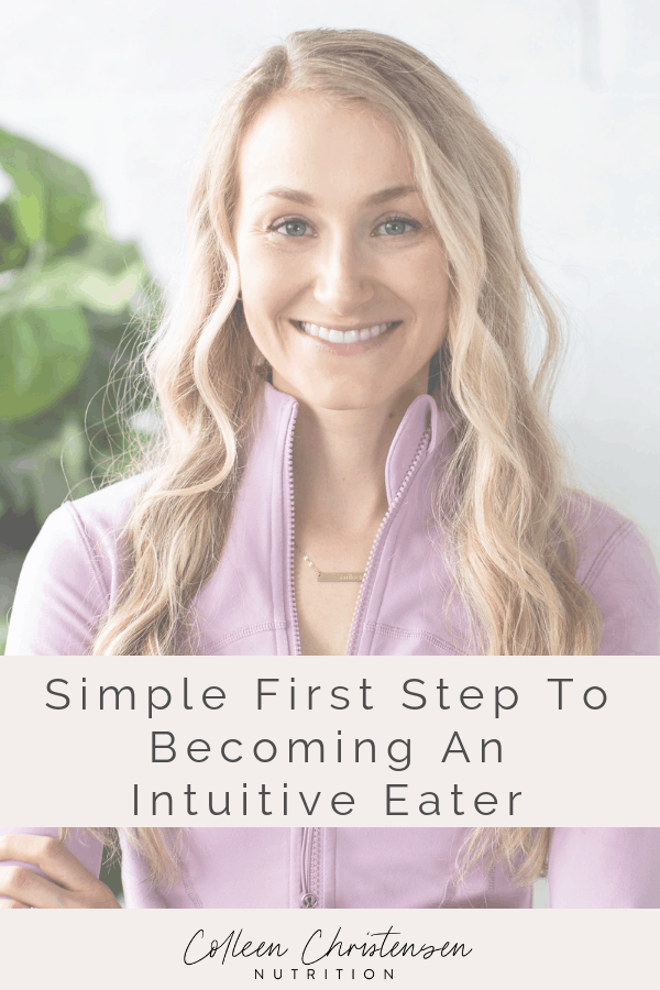 Simple first step to becoming an intuitive eater