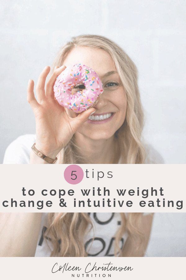 coping with weight change & intuitive eating
