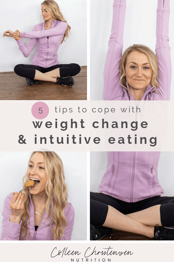 how to cope with weight change and intuitive eating