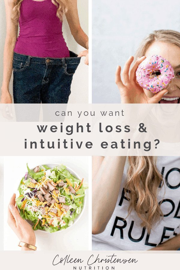 wanting weight loss and intuitive eating