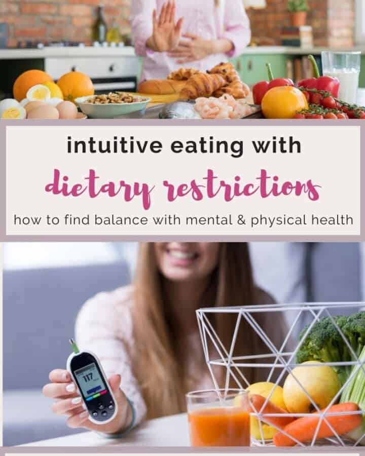 intuitive eating with dietary restrictions