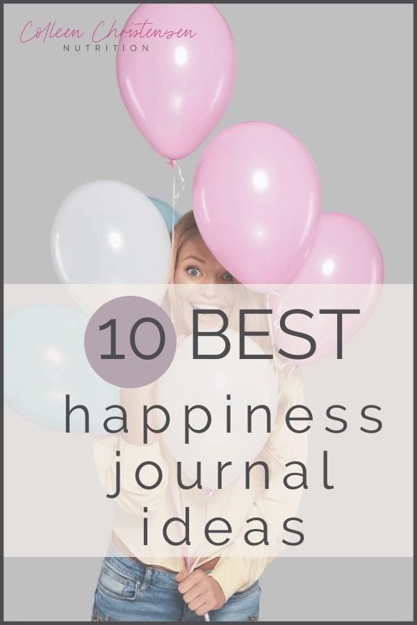 10 best happiness journal ideas