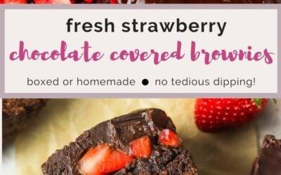 Fresh chocolate covered strawberry brownies,