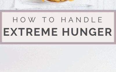 how to handle extreme hunger