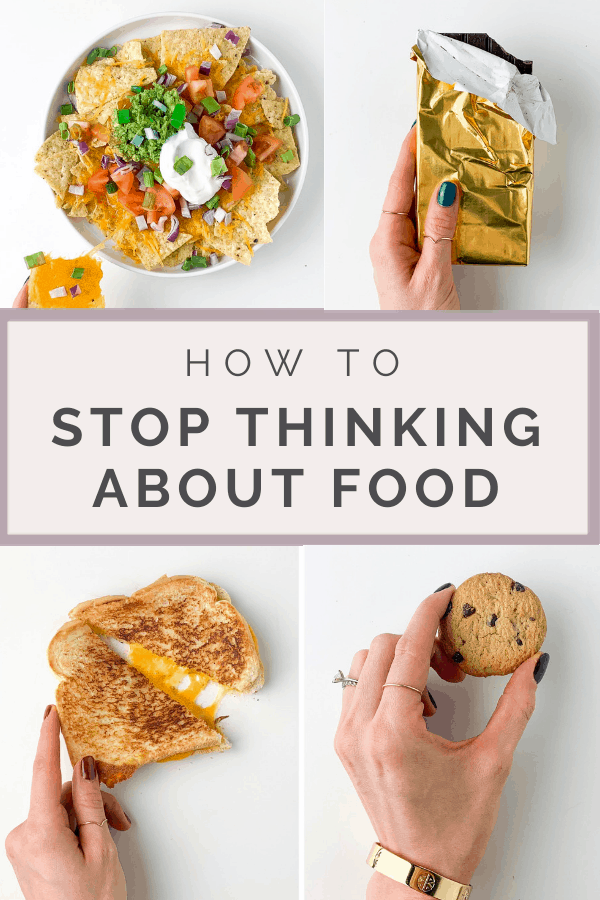 how to stop thinking about food