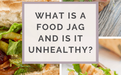 Are Food Jags Unhealthy?