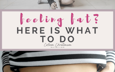 "What To Do When ""Feeling Fat"""