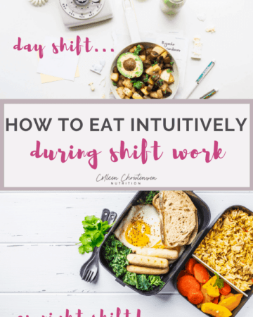 Intuitive eating day & night shift food tips