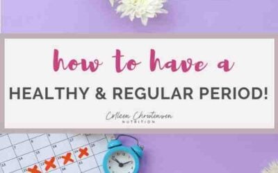 how to have a healthy & regular period