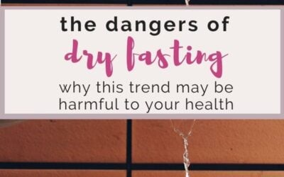 dangers of dry fasting