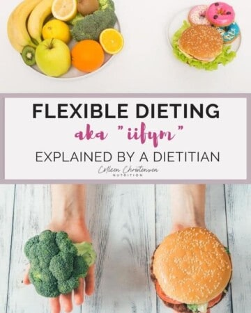 flexible dieting and IIFYM explained by a dietitian