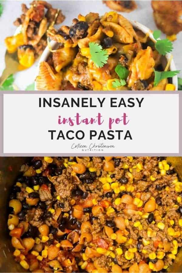 insanely easy instant pot taco pasta