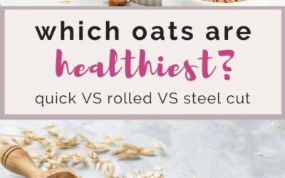 which type of oats are healthiest? Steel cut VS quick oats VS rolled oats