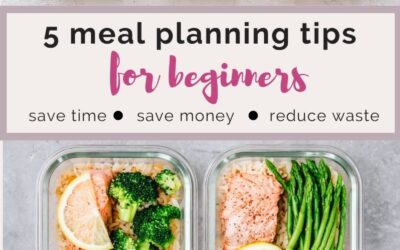 5 meal planning tips for beginners.