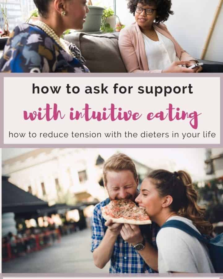 how to ask for support with intuitive eating