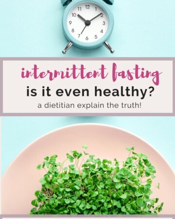 a dietitian explains intermittent fasting.