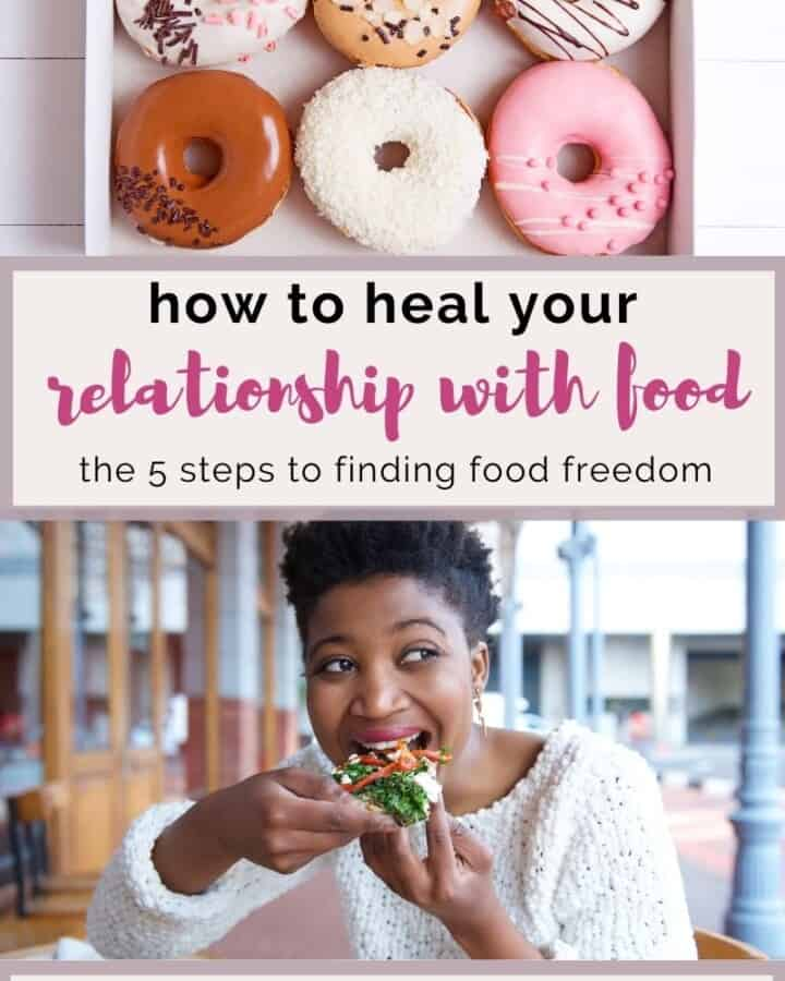 Heal your relationship with food in 5 steps