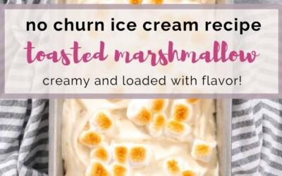 no churn ice cream recipe toasted marshmallow.