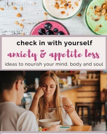 Check in with yourself anxiety and appetite loss.