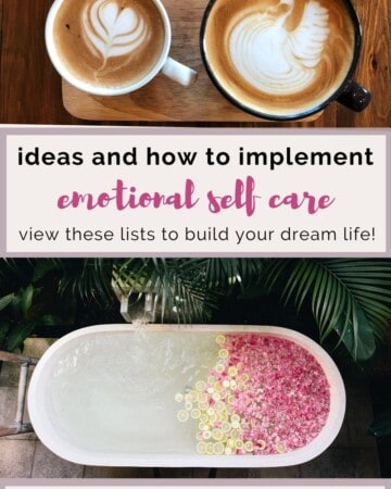 ideas and how to implement emotional self care.