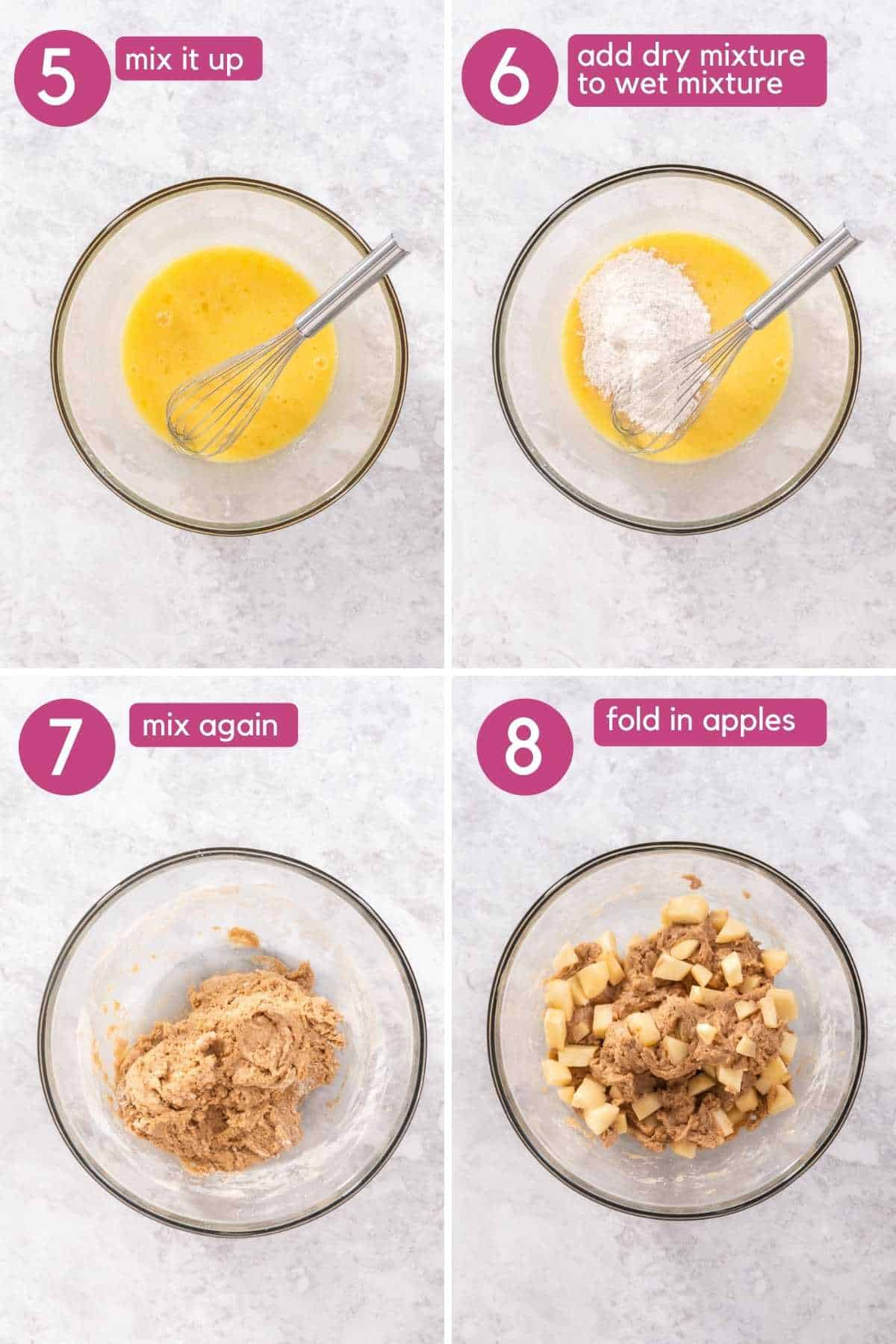 Add dry ingredients to wet ingredients then mix and fold in apples.