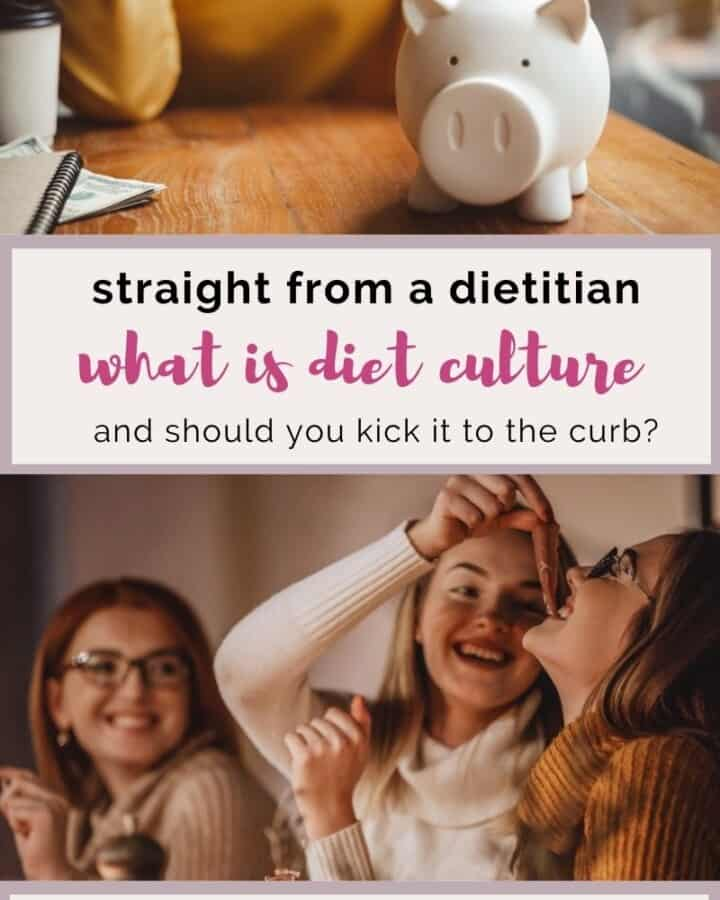 straight from a dietitian what is diet culture and should you kick it to the curb.