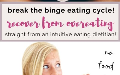 break the binge eating cycle recover from overeating.